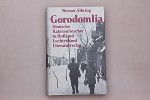 Bild des Verkäufers für GORODOMLIA. Deutsche Raketenforscher in Russland zum Verkauf von INFINIBU Das Buchuniversum