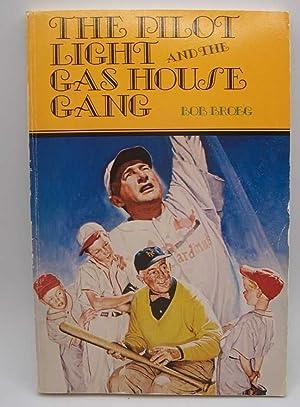 The Pilot Light and the Gas House: Broeg, Bob