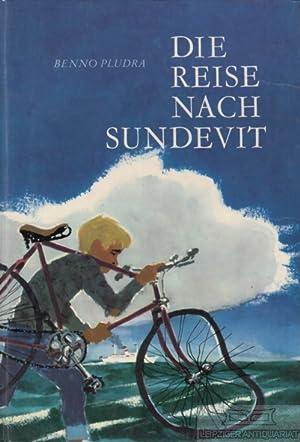 Die Reise nach Sundevit.: Pludra, Benno.