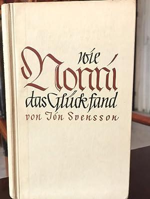 Wien Nonni das Glück fand.: Svensson, Jon: