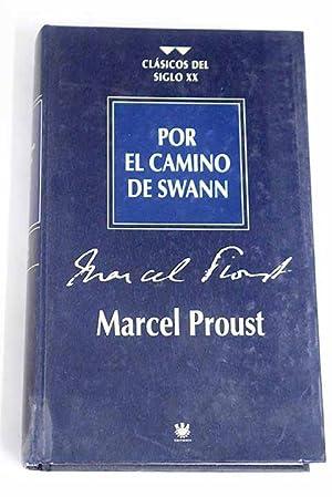 Por el camino de Swann: Proust