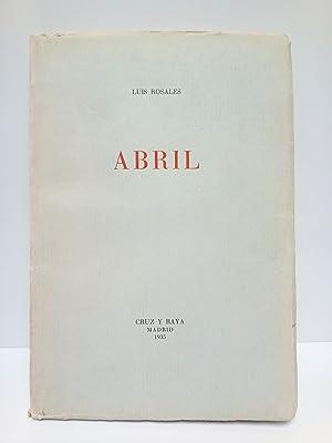 Imagen del vendedor de Abril [poesías] a la venta por Librería Miguel Miranda, AILA ILAB