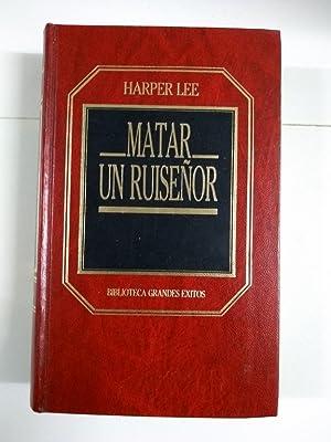 Matar un ruiseñor: Harper Lee