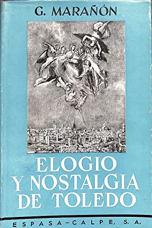 Imagen del vendedor de ELOGIO Y NOSTALGIA DE TOLEDO. a la venta por Librería Smile Books