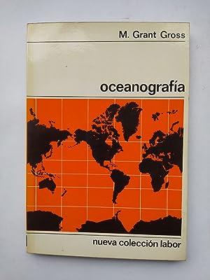 OCEANOGRAFÍA. Nueva Colección Labor 127.: M. Grant Gross.