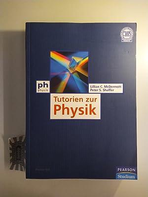 Tutorien zur Physik.: McDermott, Lillian C.