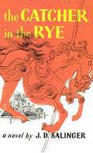 CATCHER IN THE RYE: J D Salinger