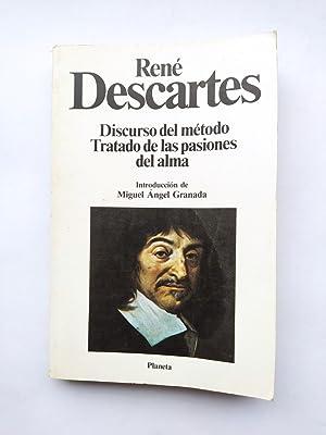 DISCURSO DEL METODO. TRATADO DE LAS PASIONES: RENE DESCARTES. TDK280