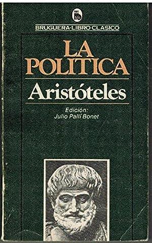 LA POLÍTICA. BRUGUERA LIBRO CLÁSICO 1503-127.: Aristóteles. TDK295