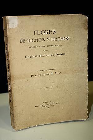 Flores de dichos y hechos. Sacados de: Doctor Matthias Duque.