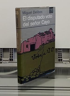 El disputado voto del señor Cayo: Miguel Delibes