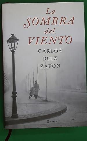 La sombra del viento: Ruiz Zafón, Carlos