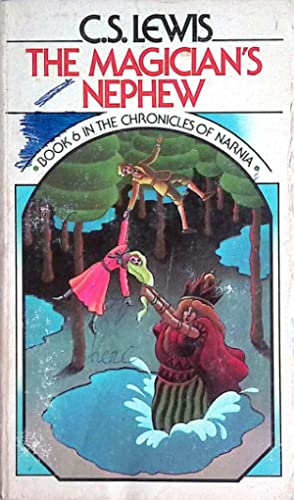 The Magician's Nephew (The Chronicles of Narnia: Lewis, C. S.