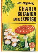 Charla Botanica En El Expreso: Abel Esqwuiroz