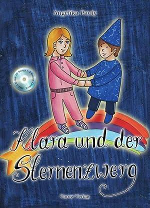 Bild des Verkäufers für Klara und der Sternenzwerg, m. 1 Audio-CD zum Verkauf von AHA-BUCH GmbH