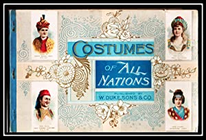 Tobacco Advertising] Costumes of All Nations: W. Duke, Sons