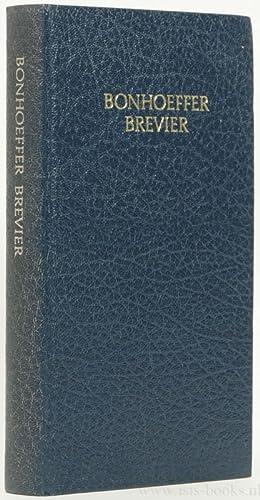 Bonhoeffer brevier. Samengesteld door Otto Dudzus. Vertaling.: BONHOEFFER, D.