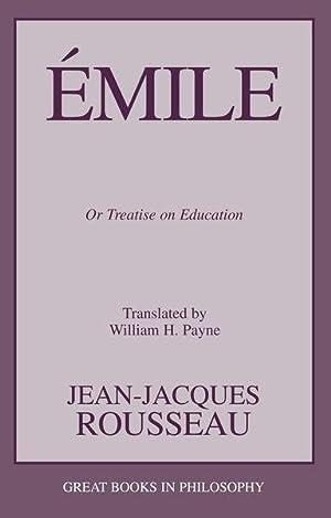 Image du vendeur pour Emile : Or Treatise on Education mis en vente par GreatBookPrices