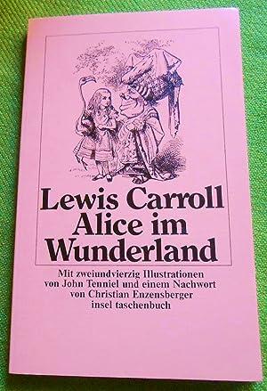 Alice im Wunderland. Mit zweiundvierzig Illustrationen von: Carroll, Lewis: