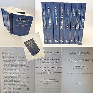Ausgewählte Schriften Lateinisch - Deutsch, herausgegeben von: ERASMUS von Rotterdam: