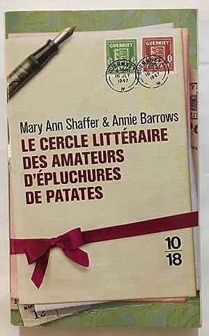Image du vendeur pour Le cercle littéraire des amateurs d'épluchures de patates mis en vente par librairie philippe arnaiz
