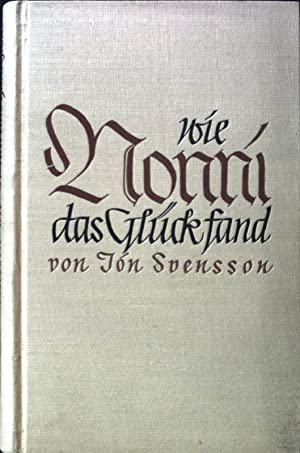 Wie Nonni das Glück fand;: Svensson, Jón: