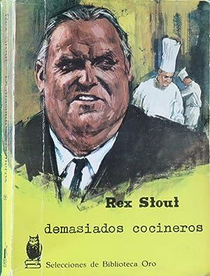 Demasiados cocineros: Stout, Rex