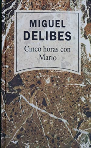 Cinco horas con Mario: Delibes, Miguel