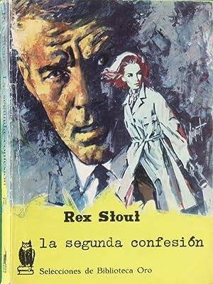 La segunda confesión: Stout, Rex