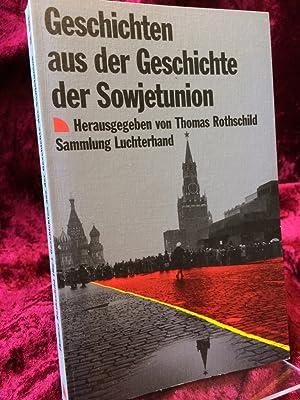 Bild des Verkäufers für Geschichten aus der Geschichte der Sowjetunion. zum Verkauf von Altstadt-Antiquariat Nowicki-Hecht UG