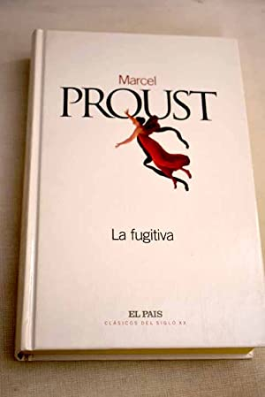 La fugitiva: Proust