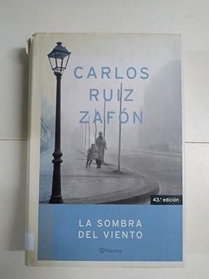 La sombra del viento: Carlos Ruiz Zafón