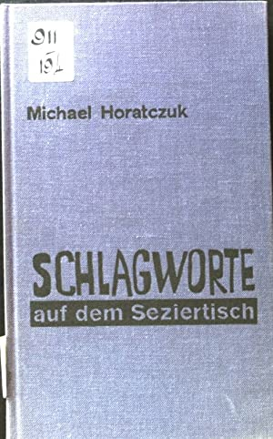 Bild des Verkäufers für Schlagworte auf dem Seziertisch. zum Verkauf von Petra Gros