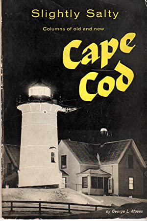 Seller image for Slightly Salty, Columns of Old and New Cape Cod for sale by PERIPLUS LINE LLC