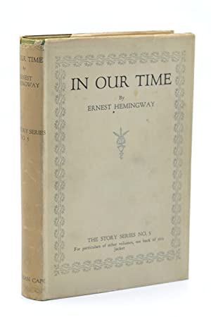 In Our Time. Stories.: Hemingway (Ernest)