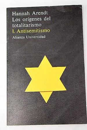 Los orígenes del totalitarismo, tomo I: Arendt, Hannah