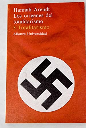 Los orígenes del totalitarismo, tomo III: Arendt, Hannah