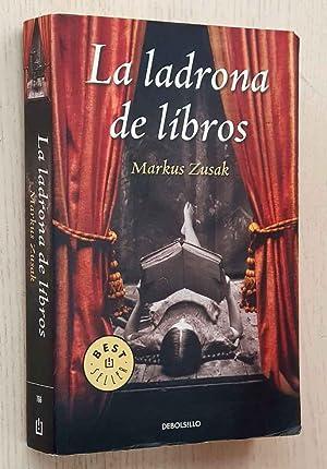 LA LADRONA DE LIBROS: ZUSAK, Markux