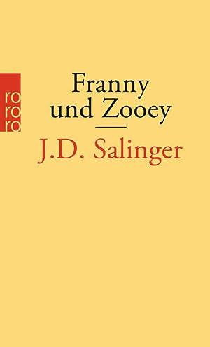 Franny und Zooey: Salinger J., D.