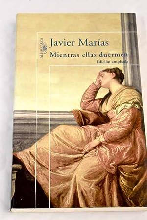 Mientras ellas duermen: Marías, Javier