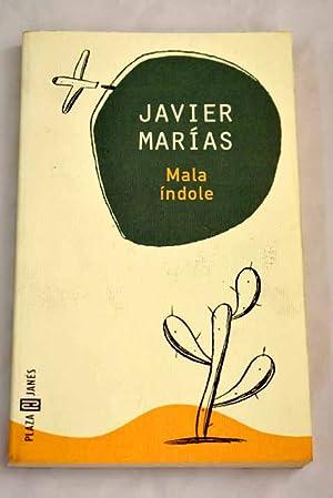 Mala índole: Marías, Javier