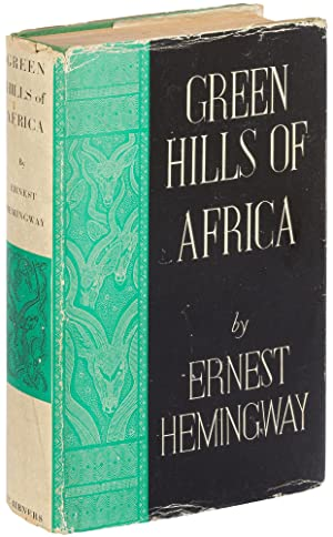 Green Hills of Africa: HEMINGWAY, Ernest