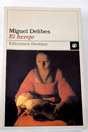 El hereje: Delibes