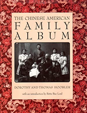 Seller image for The CHINESE AMERICAN FAMILY ALBUM for sale by PERIPLUS LINE LLC