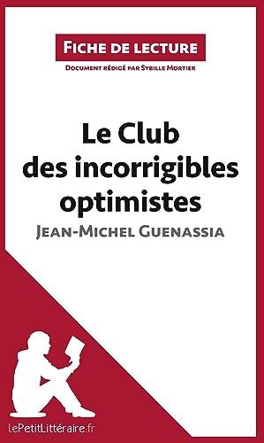 Image du vendeur pour Le Club des incorrigibles optimistes de Jean-Michel Guenassia (Fiche de lecture) mis en vente par moluna