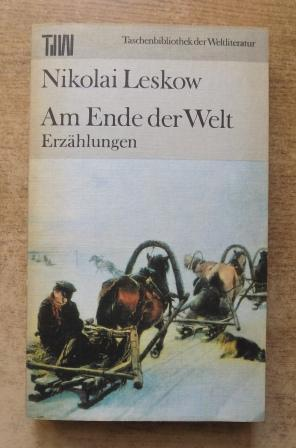 Am Ende der Welt.: Leskow, Nikolai