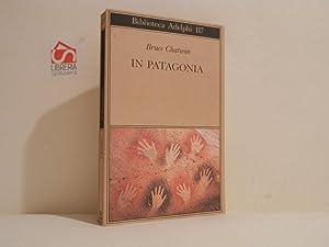Immagine del venditore per In Patagonia venduto da Libreria Spalavera