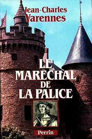 Le maréchal de la Palice ou le: Jean Charles Varennes