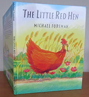 THE LITTLE RED HEN. Signed copy.: FOREMAN, Michael. Retold