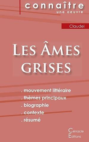 Image du vendeur pour Fiche de lecture Les Âmes grises de Claudel (Analyse littéraire de référence et résumé complet) mis en vente par Smartbuy